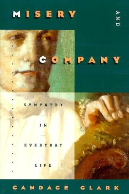 Misery and Company By Clark, Candace